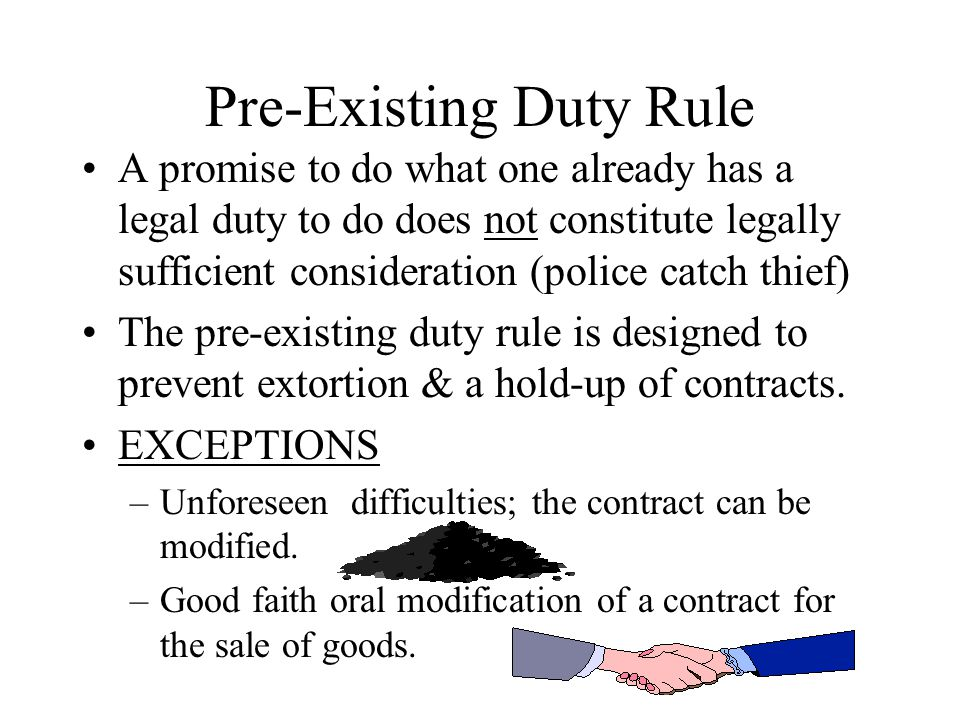 Pre-Existing Duty Rule