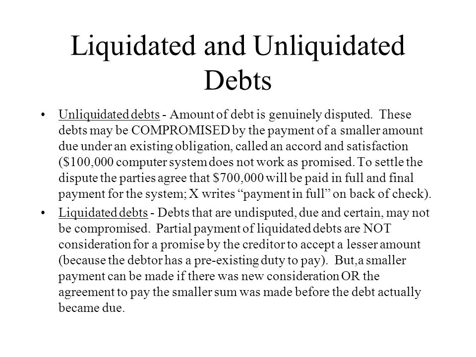 Liquidated and Unliquidated Debts
