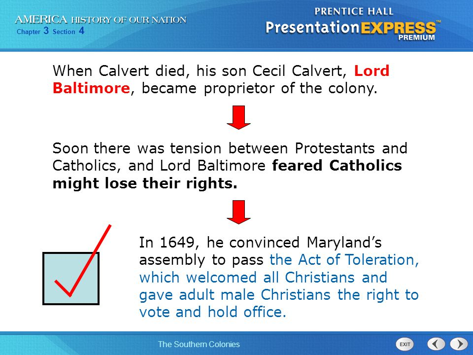 When Calvert died, his son Cecil Calvert, Lord Baltimore, became proprietor of the colony.