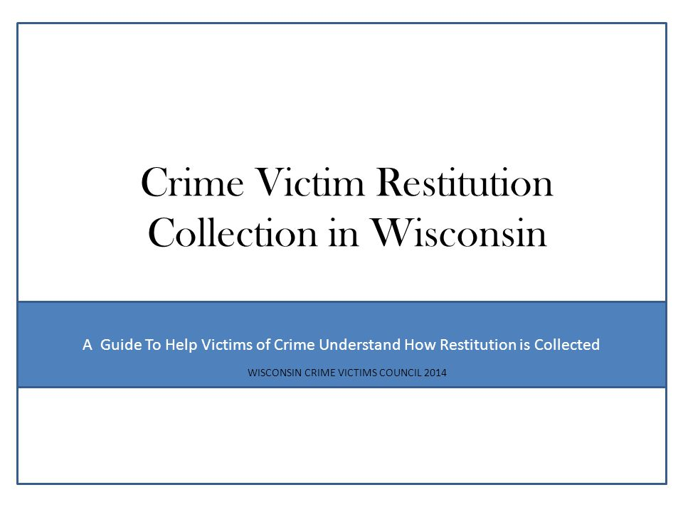 Crime Victim Restitution Collection in Wisconsin