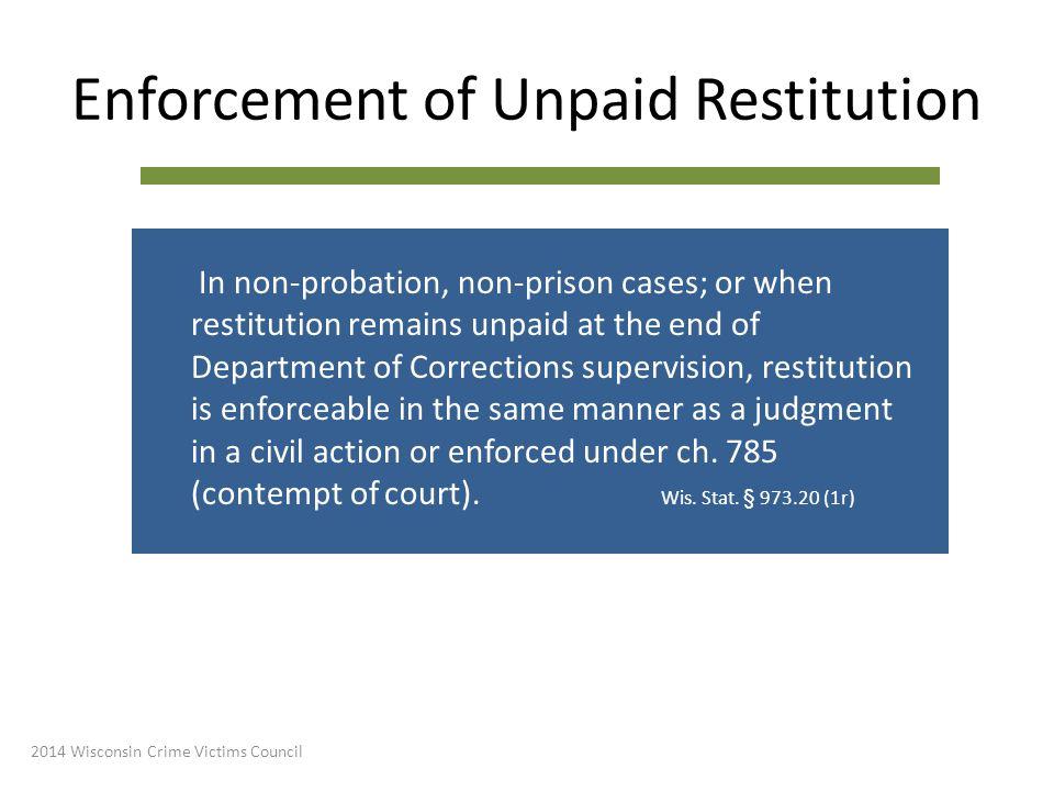 Enforcement of Unpaid Restitution