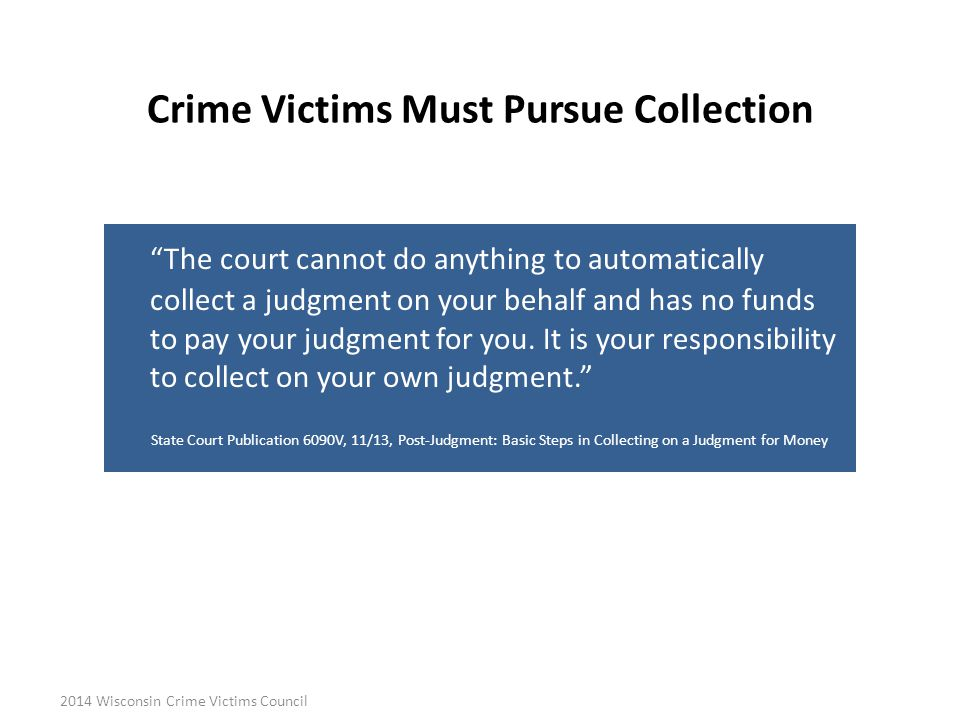 Crime Victims Must Pursue Collection