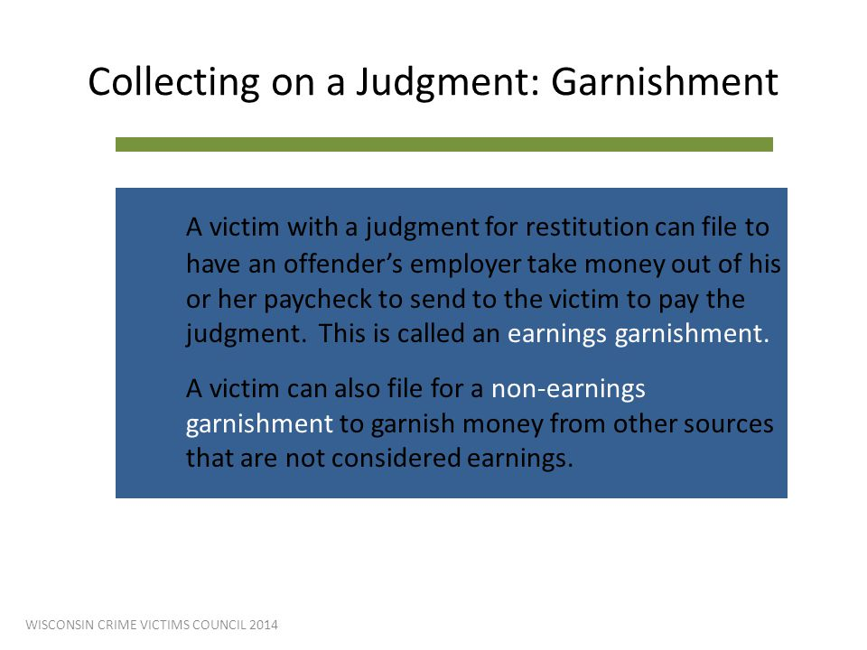 Collecting on a Judgment: Garnishment