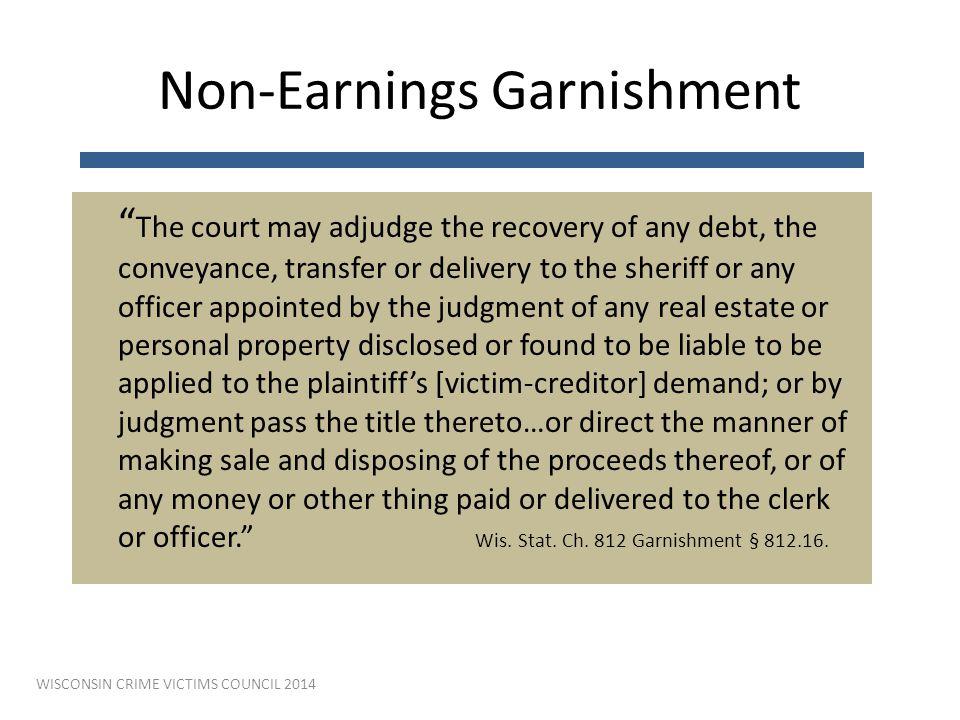 Non-Earnings Garnishment