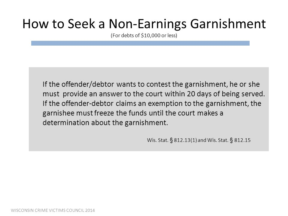 How to Seek a Non-Earnings Garnishment (For debts of $10,000 or less)