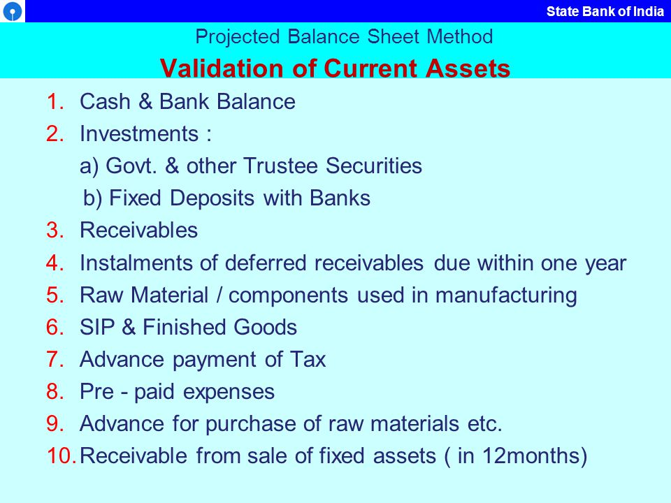 Projected Balance Sheet Method Validation of Current Assets