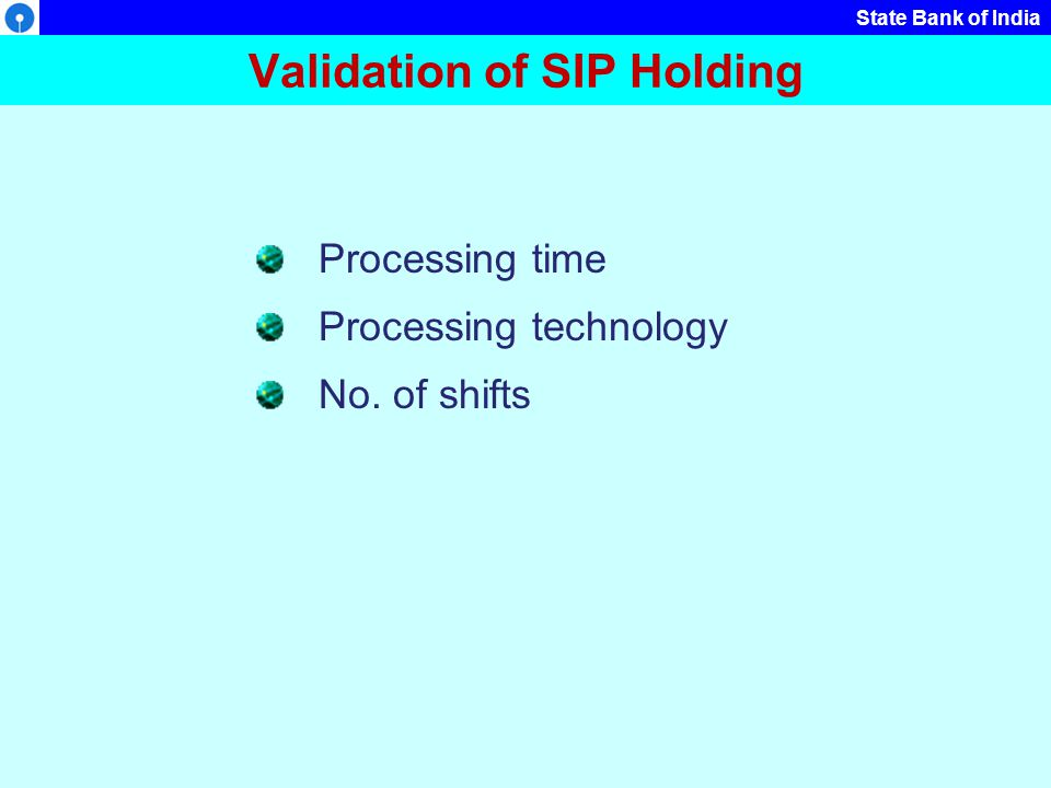 Validation of SIP Holding