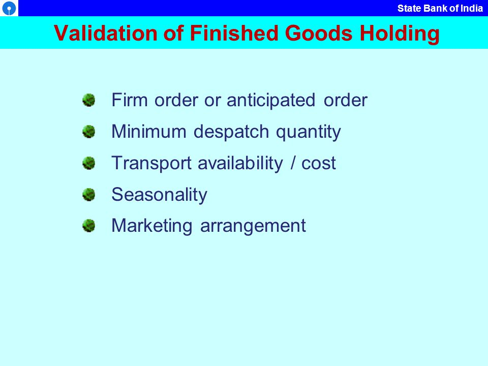 Validation of Finished Goods Holding