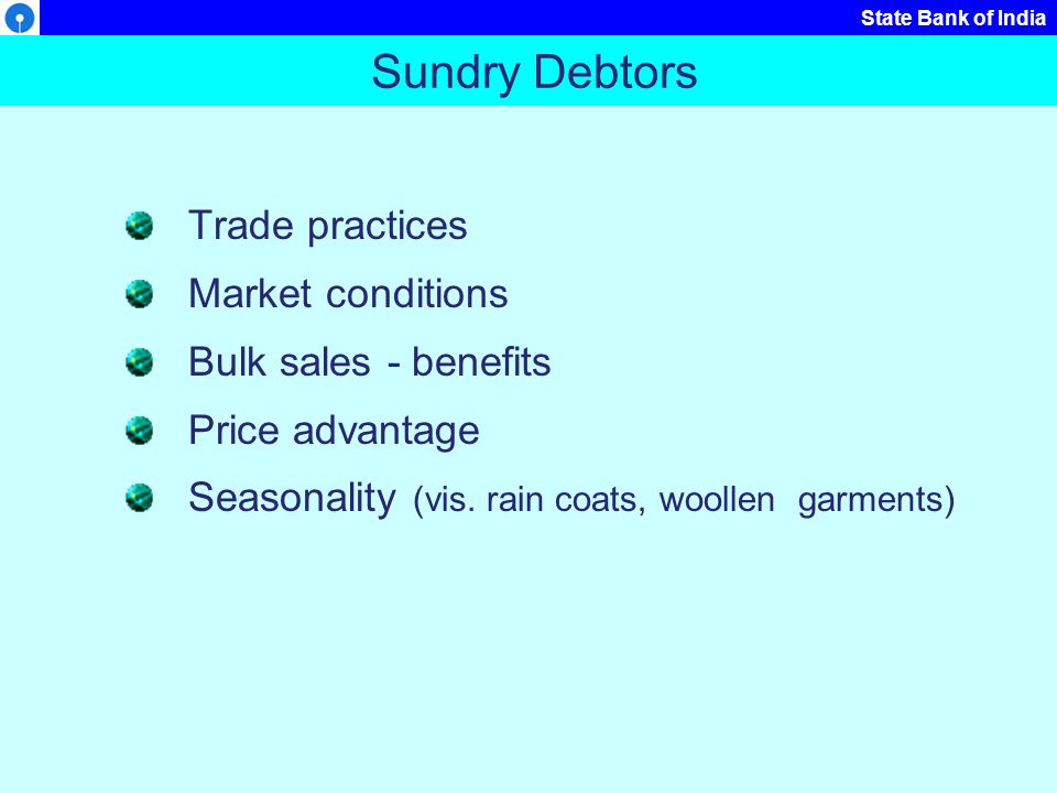 Sundry Debtors Trade practices Market conditions Bulk sales - benefits