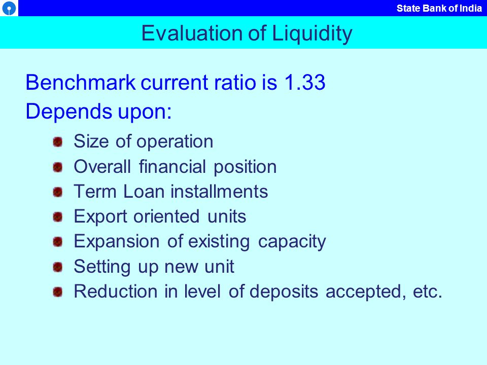 Evaluation of Liquidity
