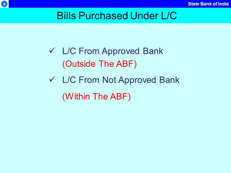 Bills Purchased Under L/C