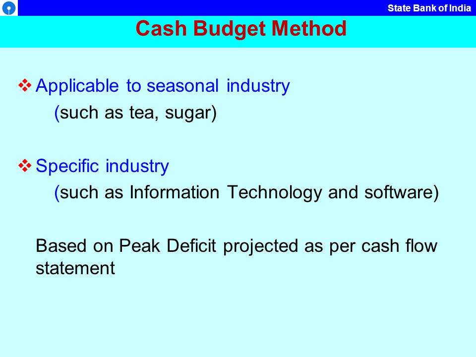 Cash Budget Method Applicable to seasonal industry