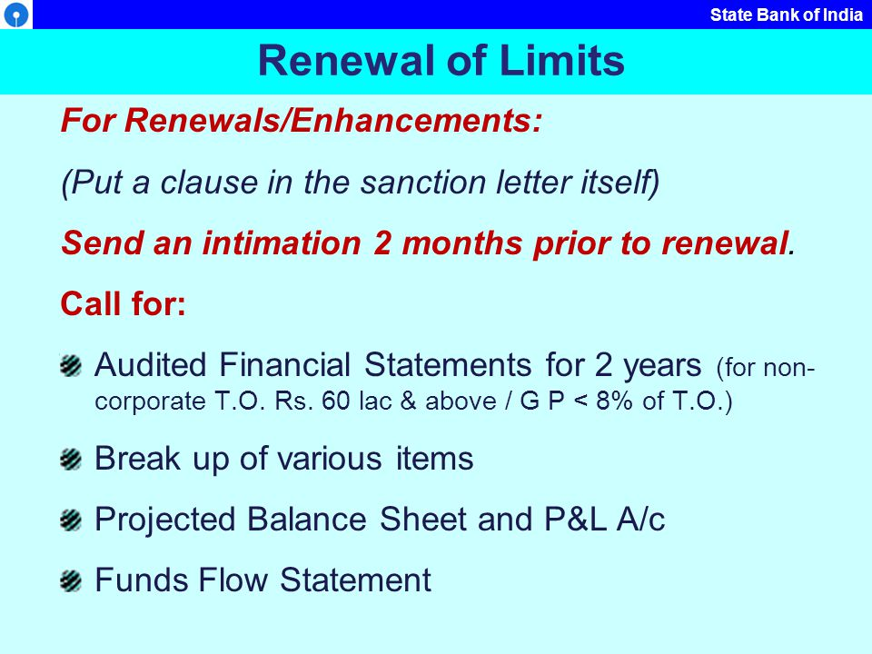 Renewal of Limits For Renewals/Enhancements: