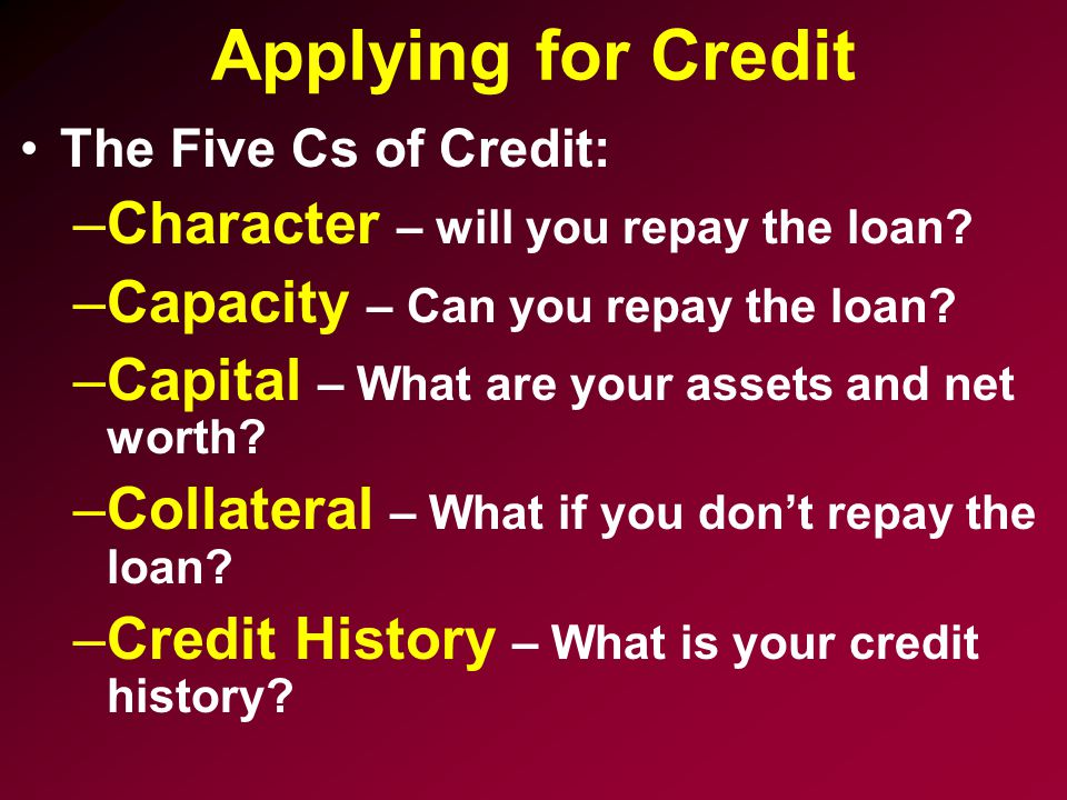 Applying for Credit Character – will you repay the loan
