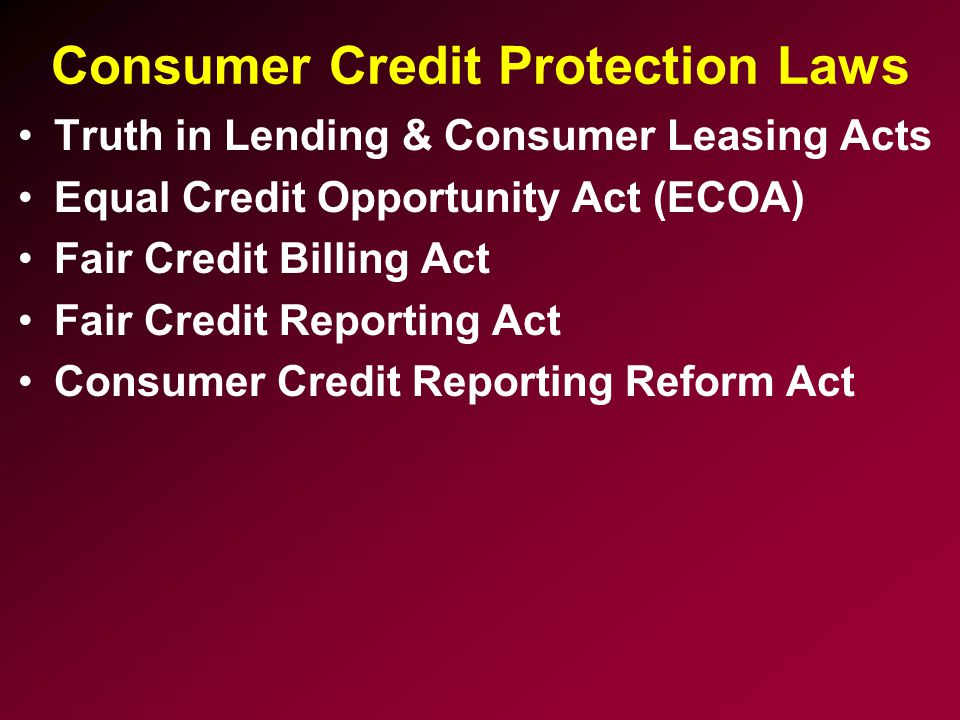 Consumer Credit Protection Laws