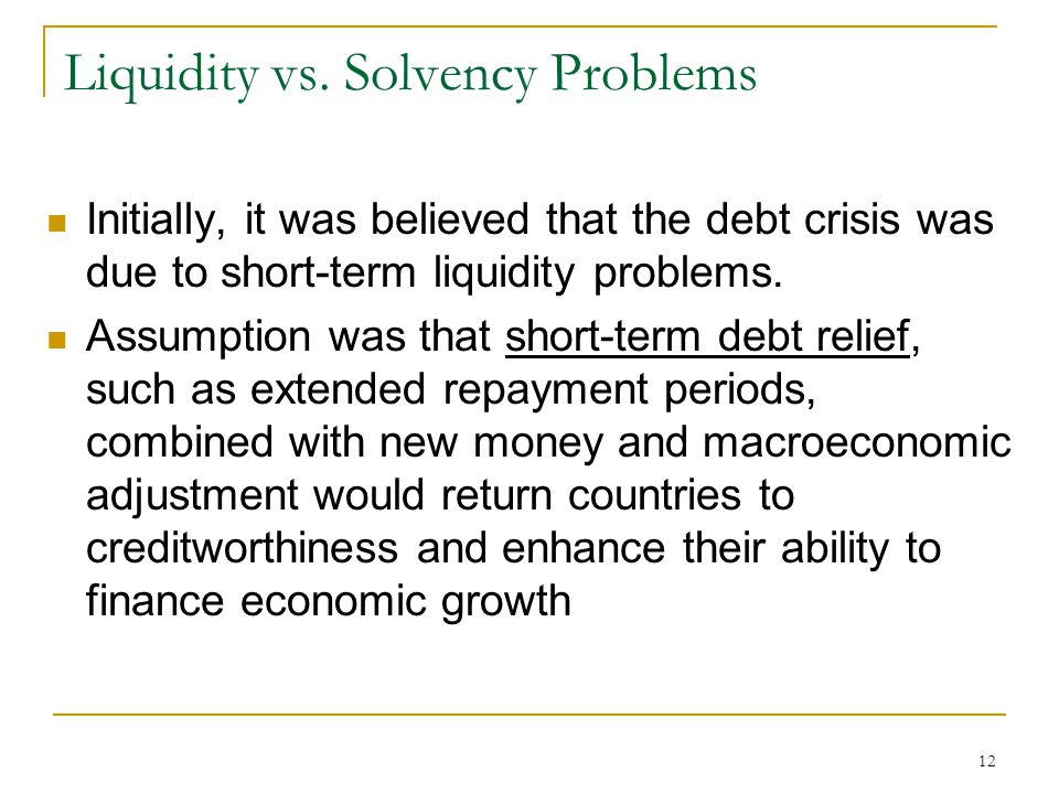 Liquidity vs. Solvency Problems