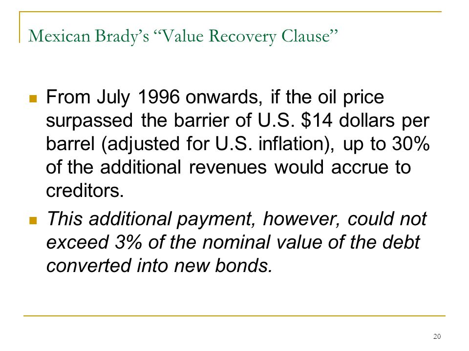 Mexican Brady's Value Recovery Clause
