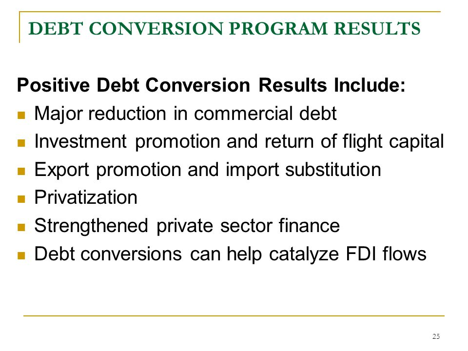 DEBT CONVERSION PROGRAM RESULTS