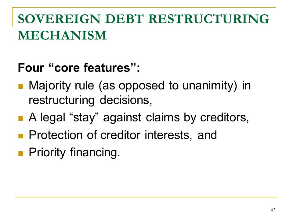 SOVEREIGN DEBT RESTRUCTURING MECHANISM