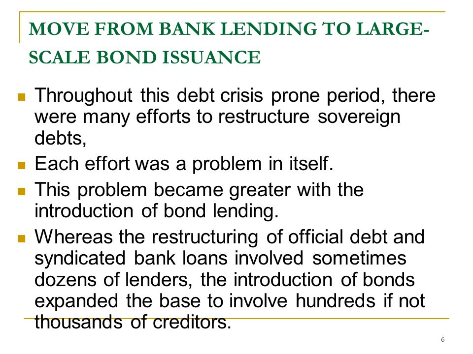 MOVE FROM BANK LENDING TO LARGE-SCALE BOND ISSUANCE