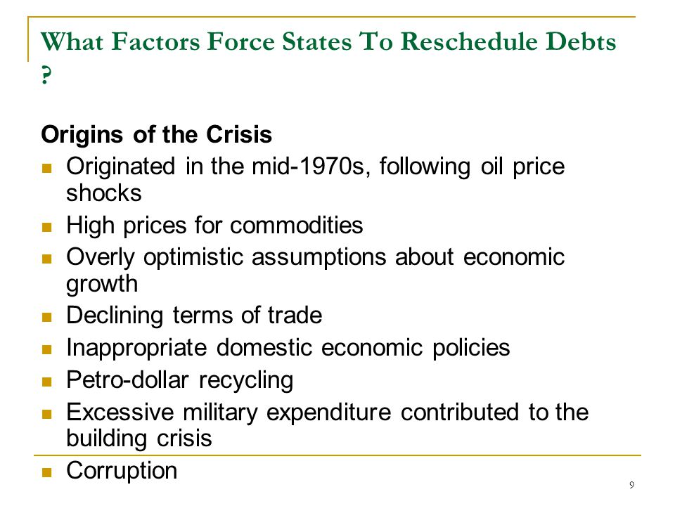 What Factors Force States To Reschedule Debts