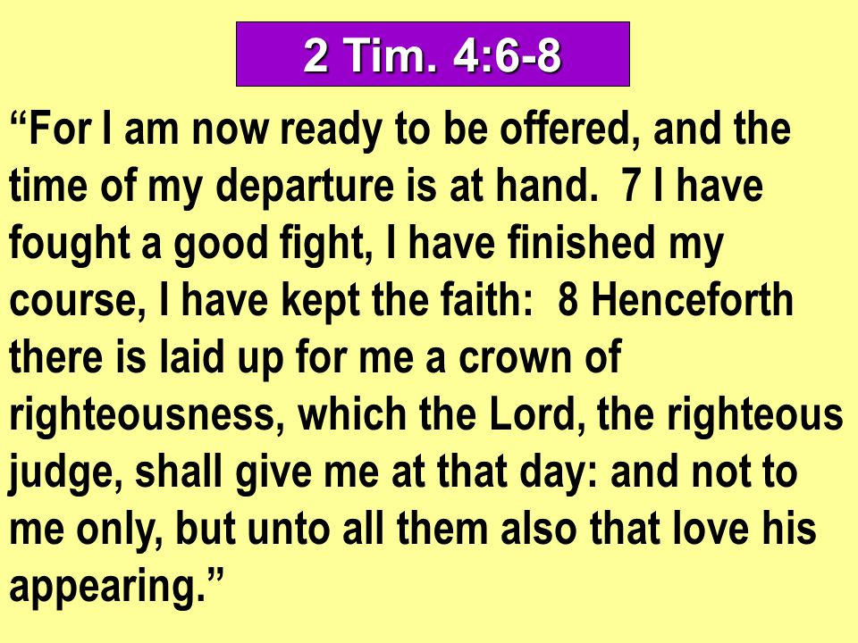 2 Tim. 4:6-8