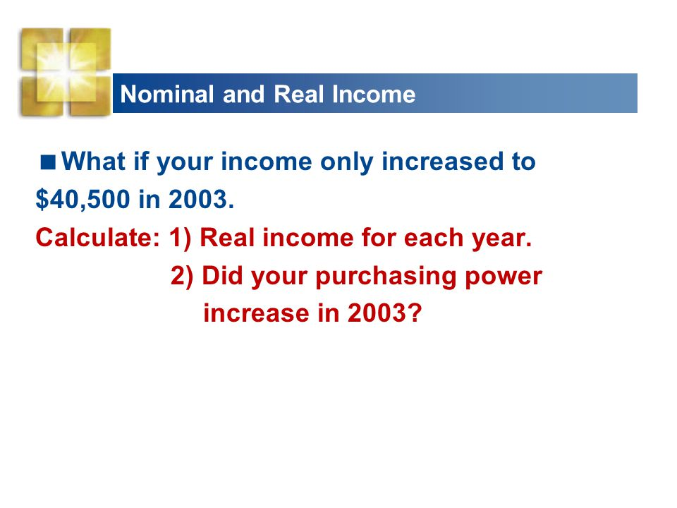 Nominal and Real Income
