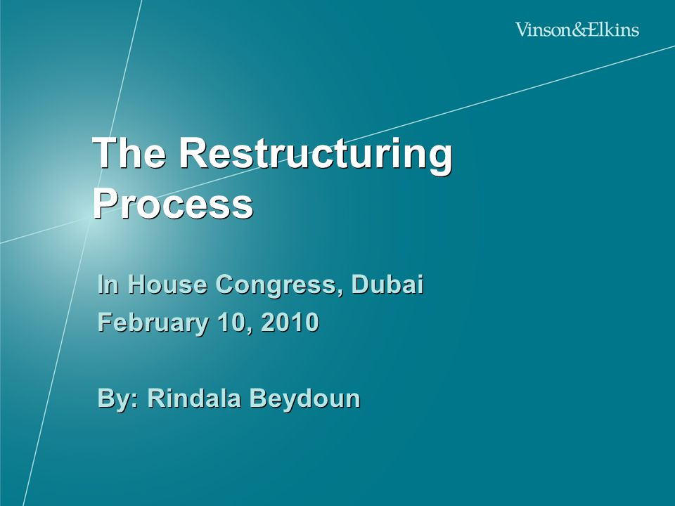 The Restructuring Process