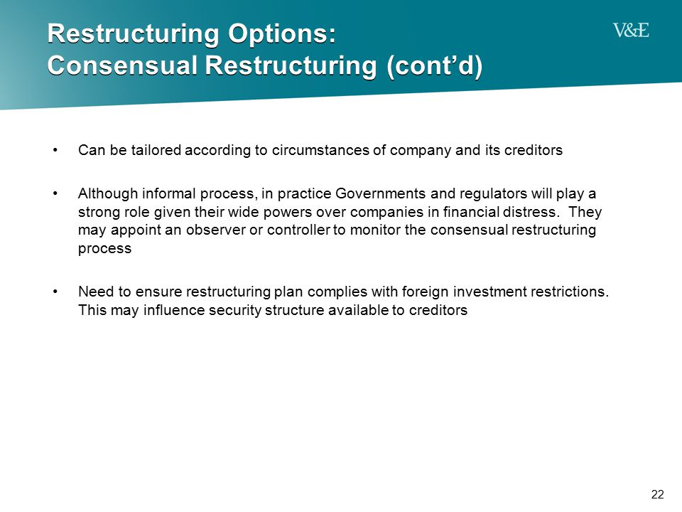 Restructuring Options: Consensual Restructuring (cont'd)