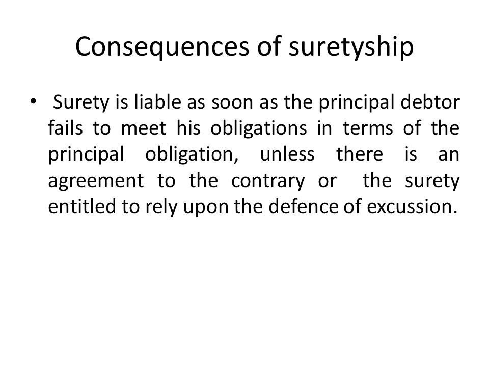 Consequences of suretyship
