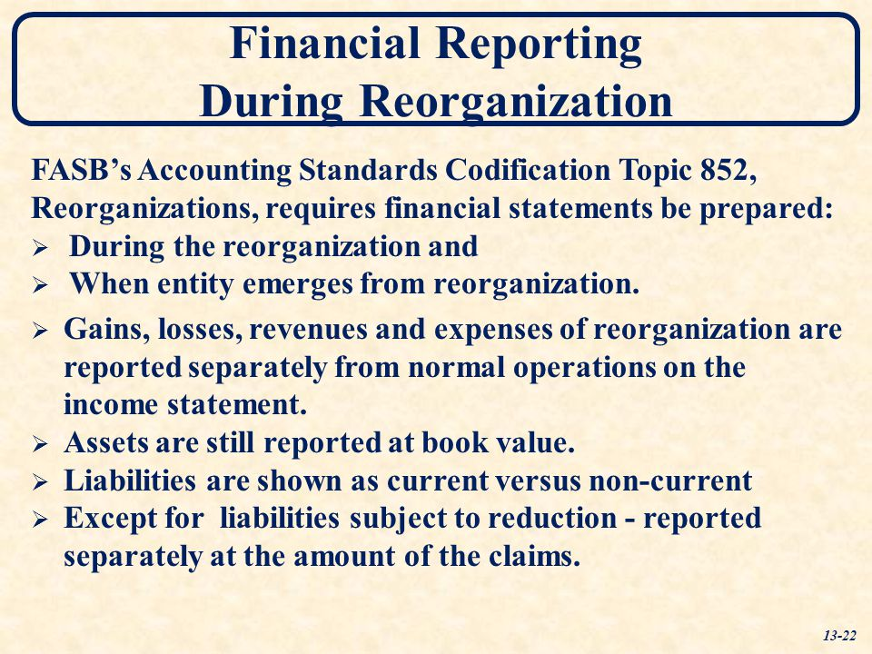 Financial Reporting During Reorganization