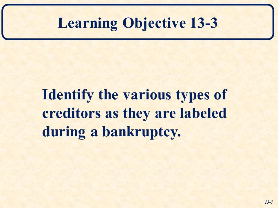 Identify the various types of creditors as they are labeled