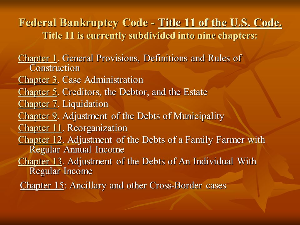 Federal Bankruptcy Code - Title 11 of the U. S. Code
