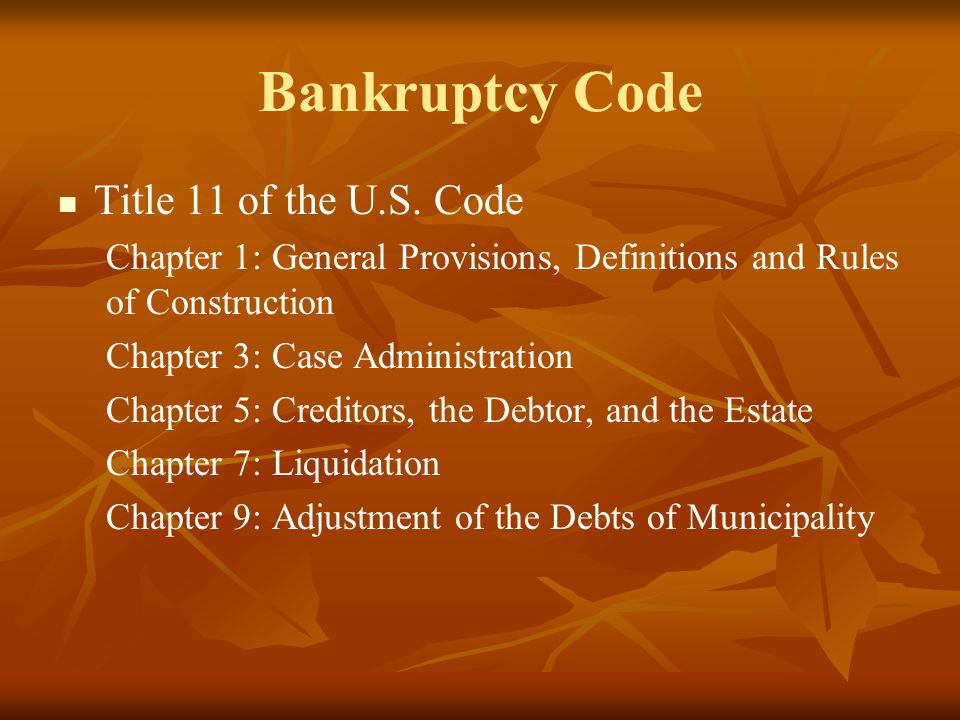 Bankruptcy Code Title 11 of the U.S. Code