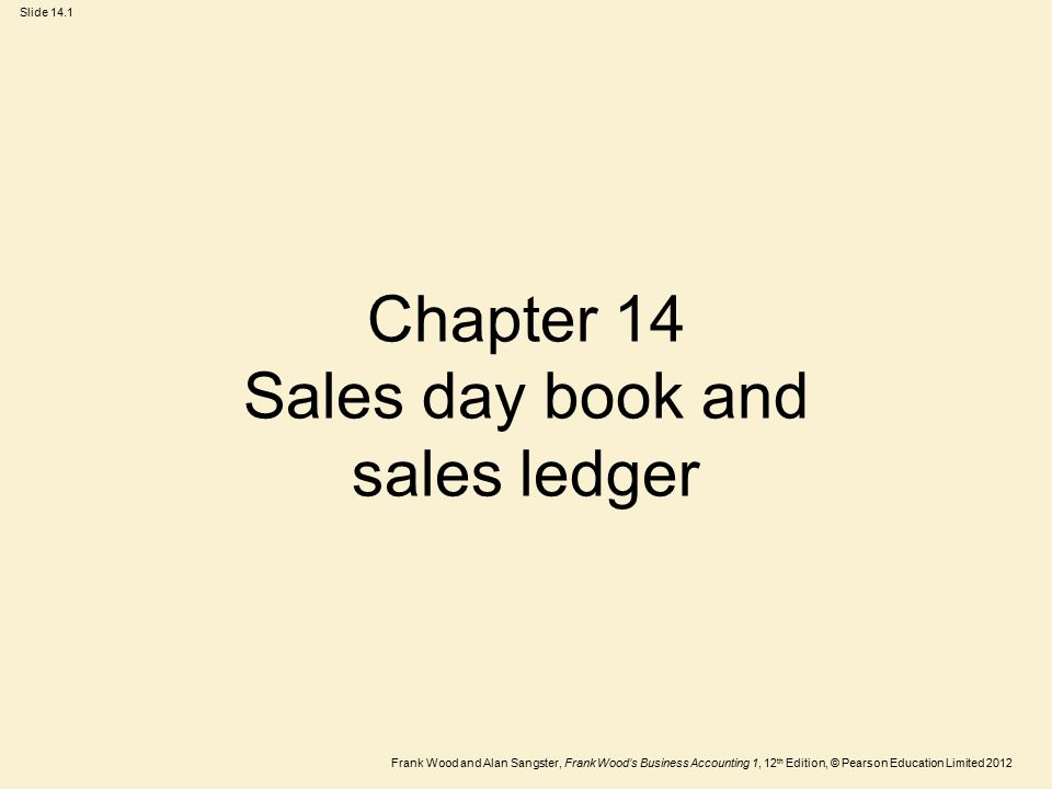 Chapter 14 Sales day book and sales ledger
