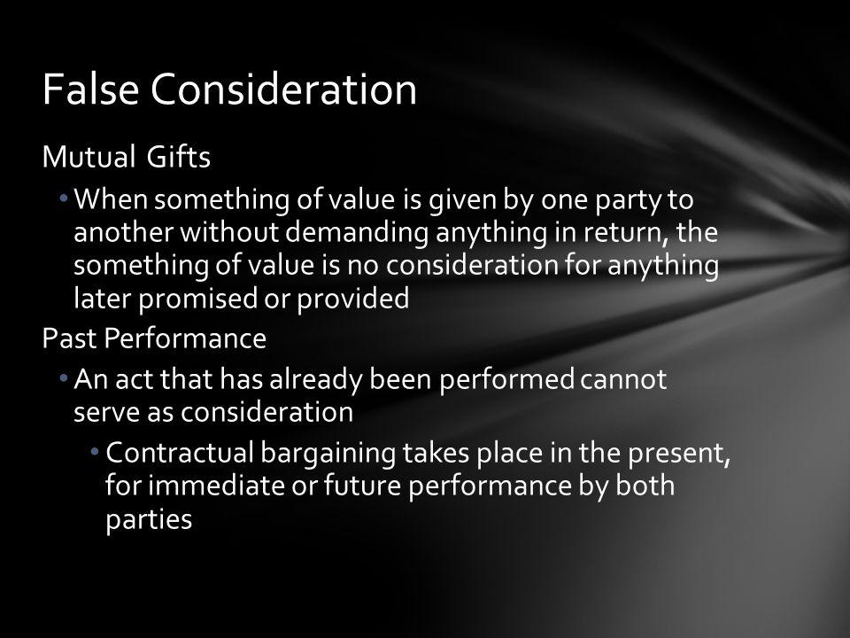 False Consideration Mutual Gifts