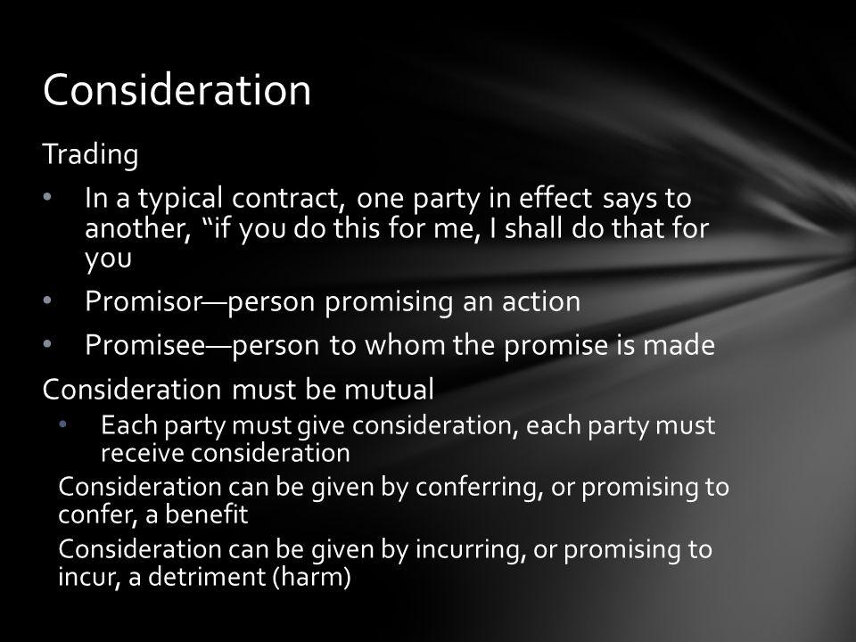 Consideration Trading