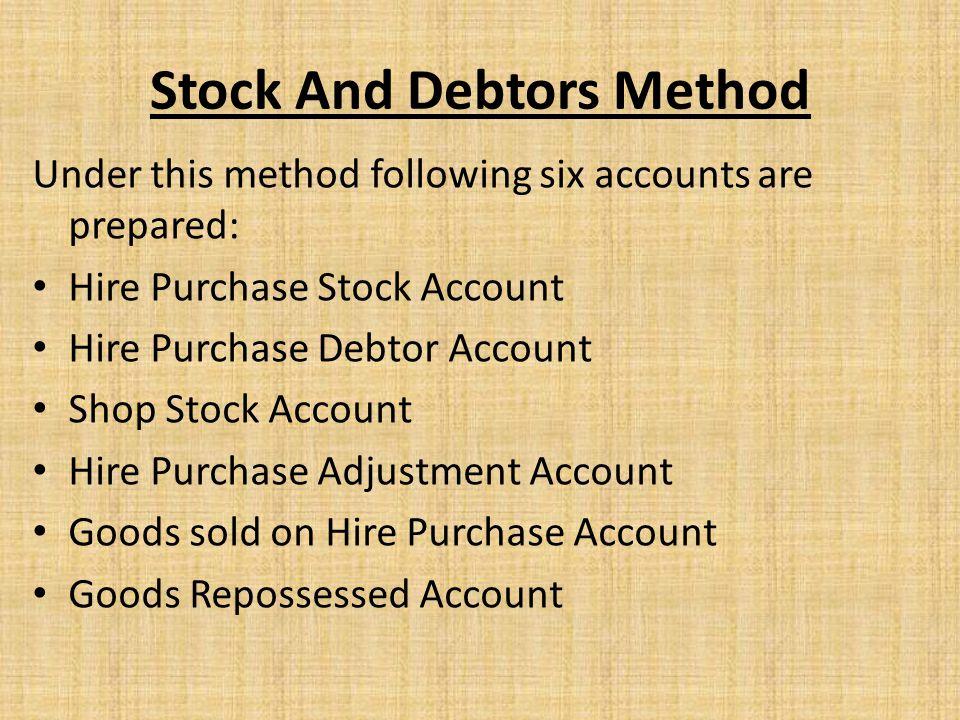 Stock And Debtors Method
