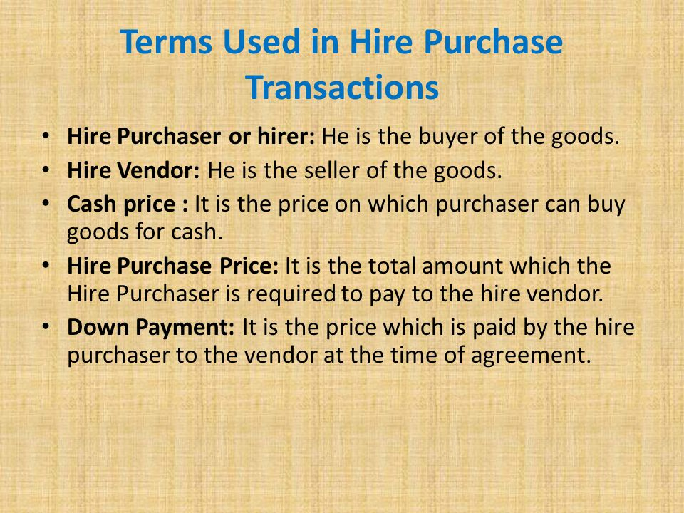Terms Used in Hire Purchase Transactions