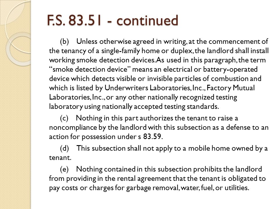 F.S. 83.51 - continued