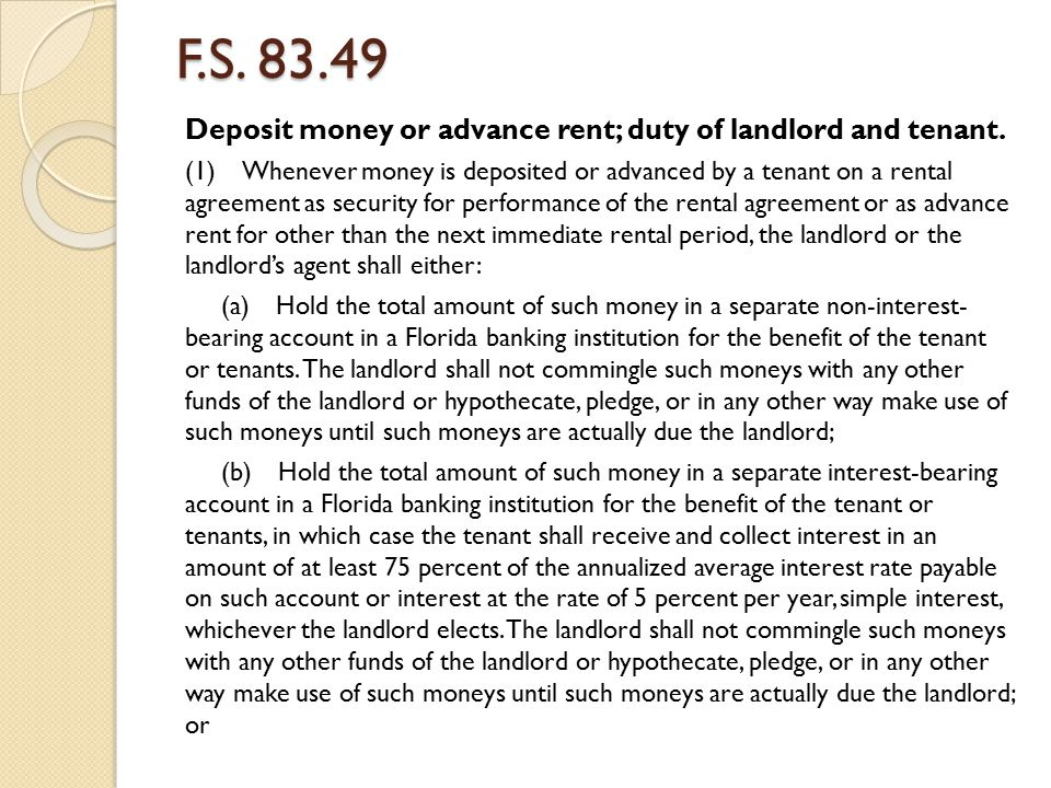 F.S. 83.49 Deposit money or advance rent; duty of landlord and tenant.