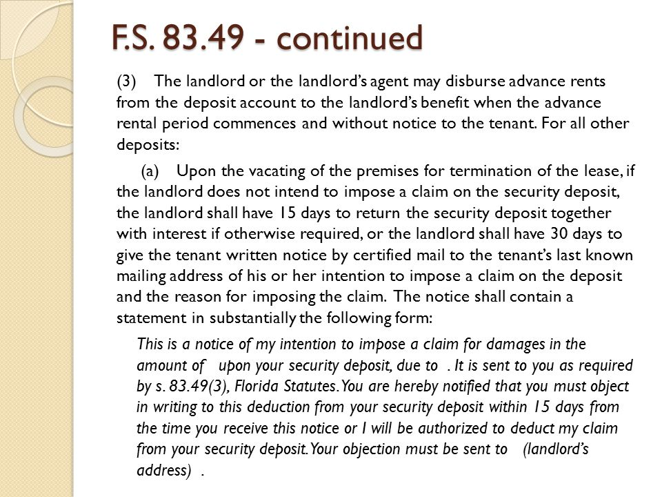 F.S. 83.49 - continued