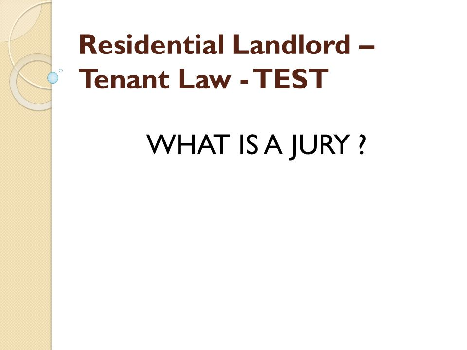 Residential Landlord – Tenant Law - TEST