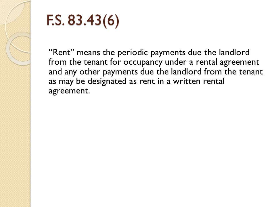F.S. 83.43(6)