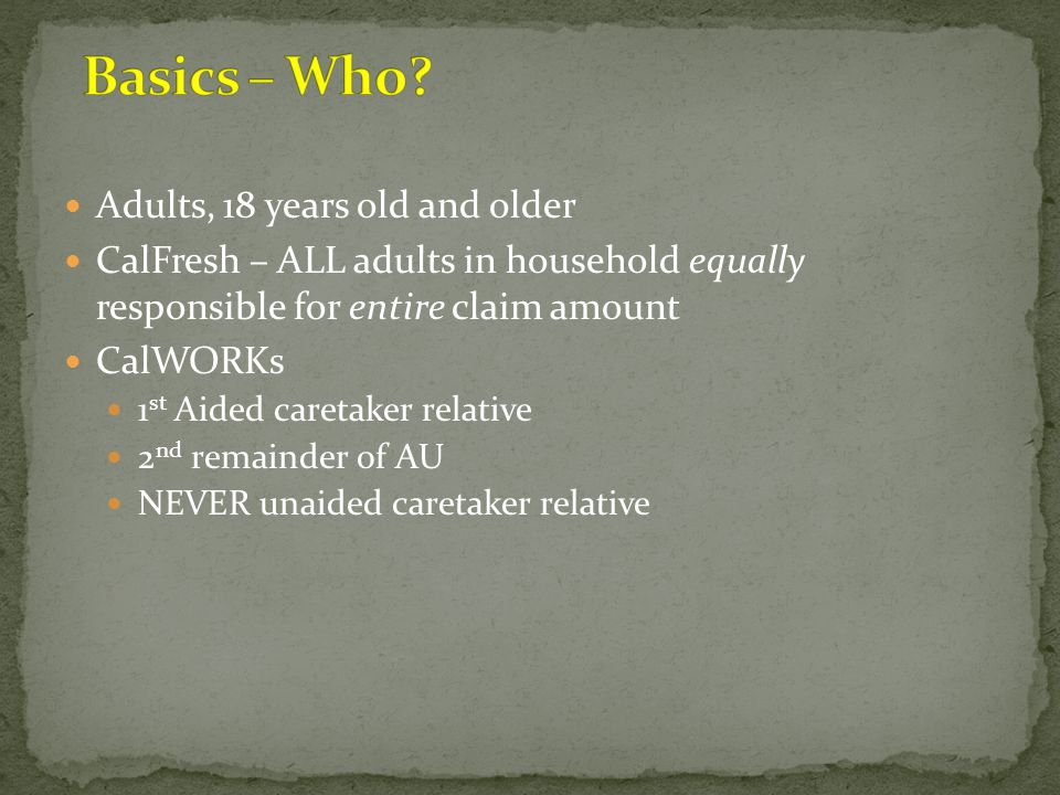 Basics – Who Adults, 18 years old and older