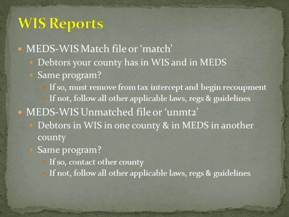 WIS Reports MEDS-WIS Match file or 'match'