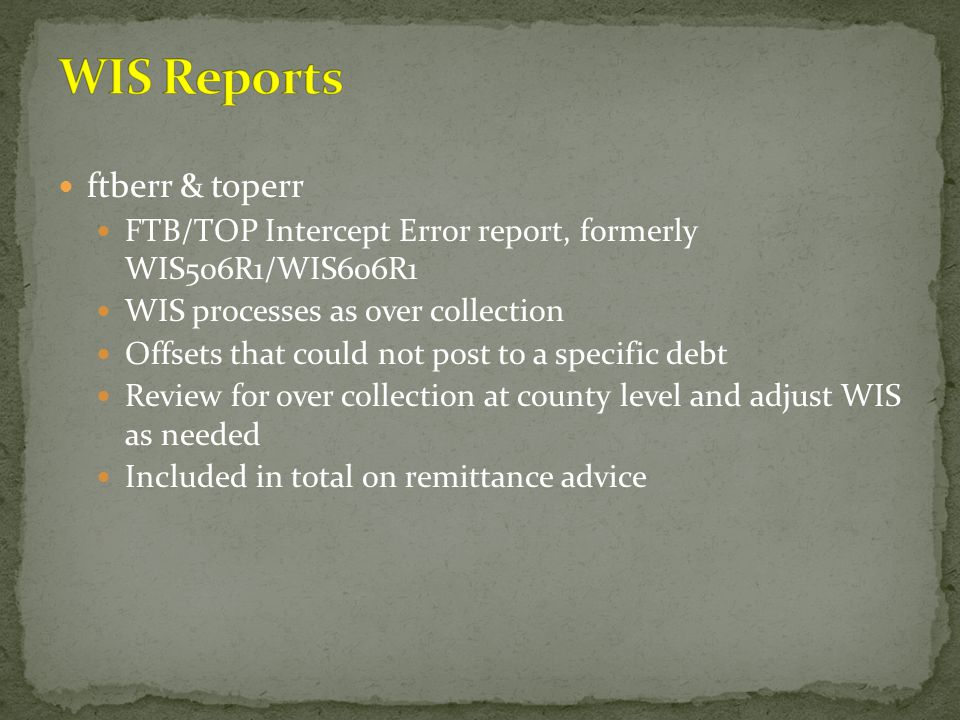 WIS Reports ftberr & toperr