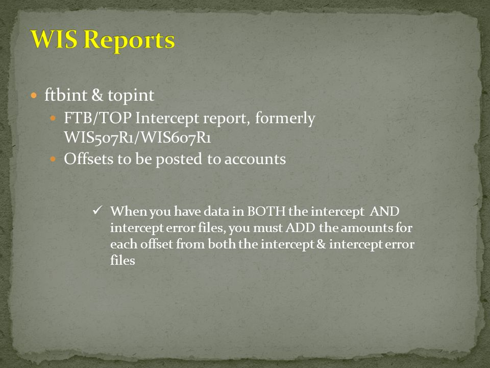 WIS Reports ftbint & topint