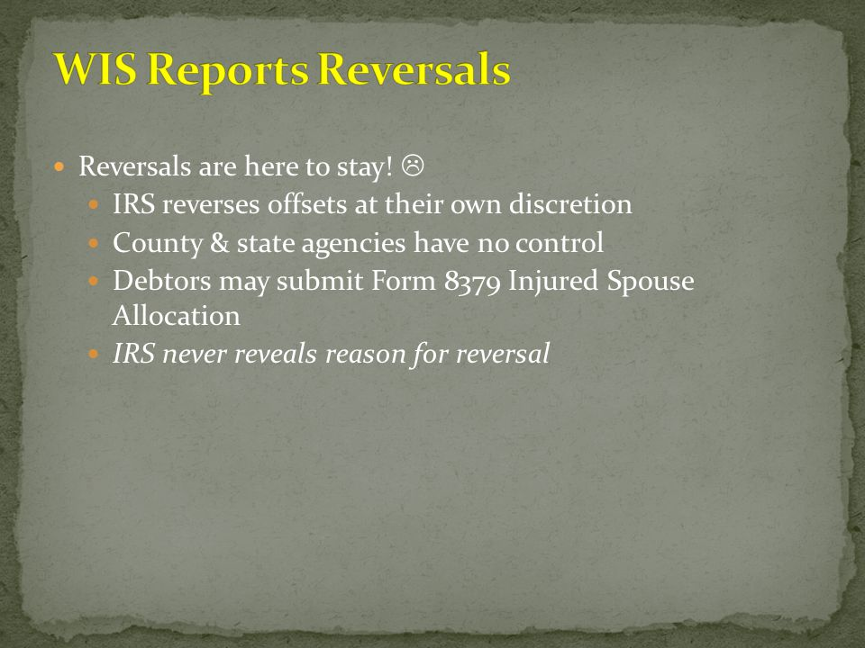 WIS Reports Reversals Reversals are here to stay! 
