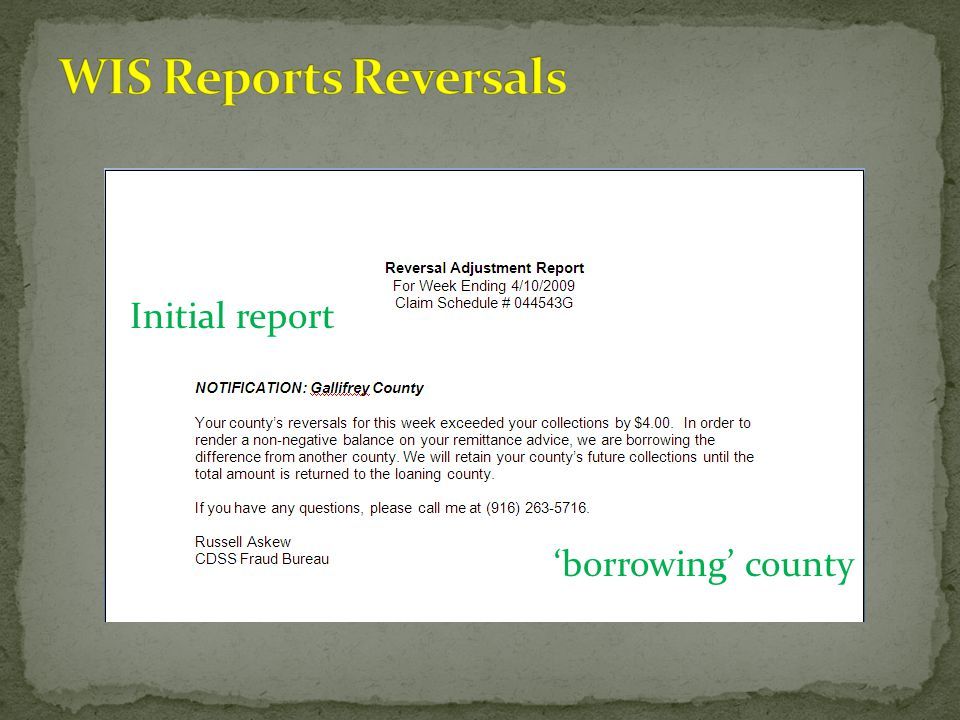 WIS Reports Reversals Initial report 'borrowing' county